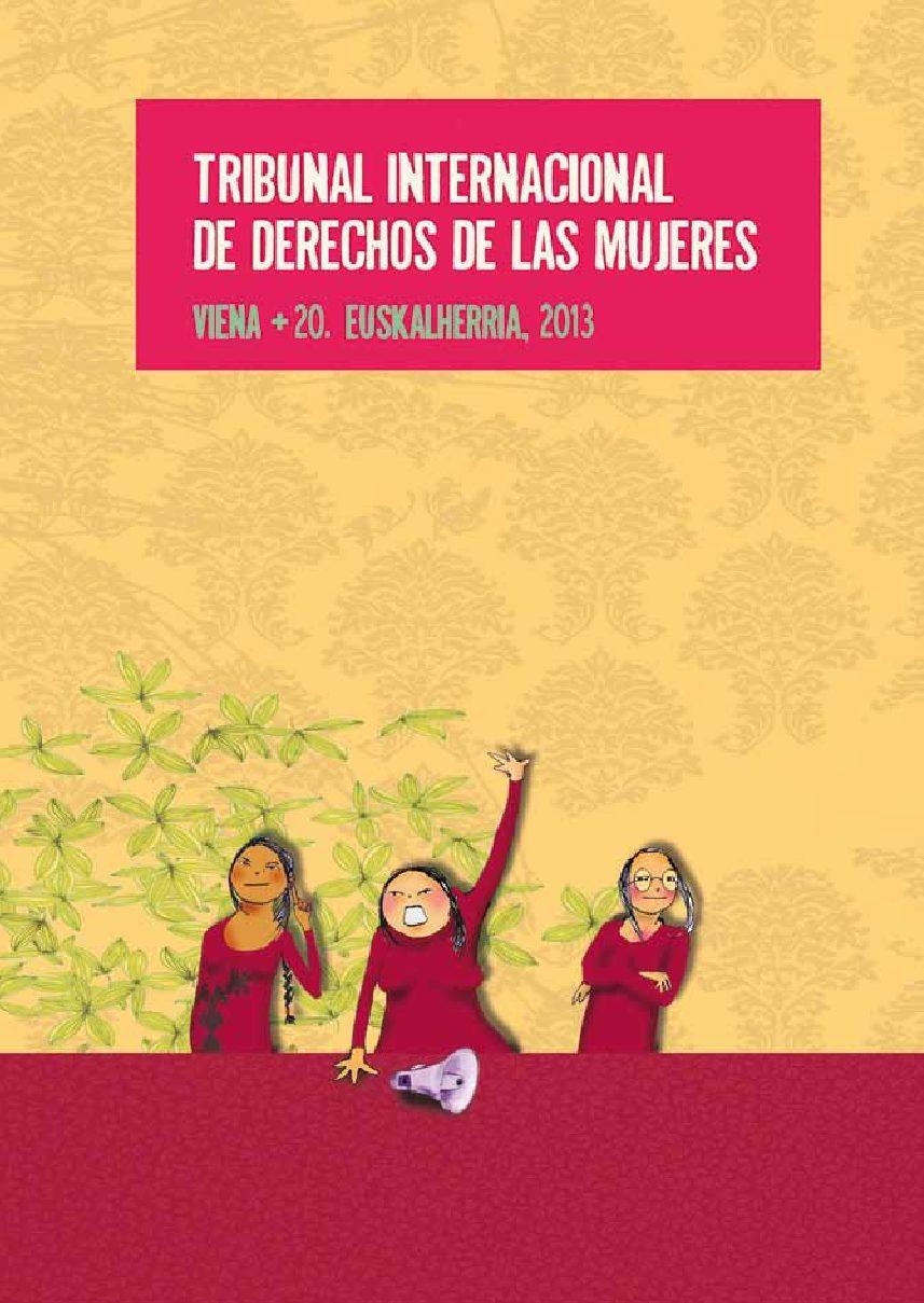 Tribunal Internacional de Derechos de las Mujeres. Viena +20, Euskalherria 2013
