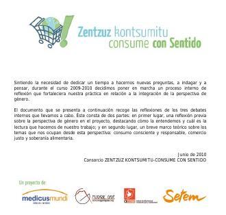 Reflexiones sobre género del Consorcio Zentzuz Kontsumitu