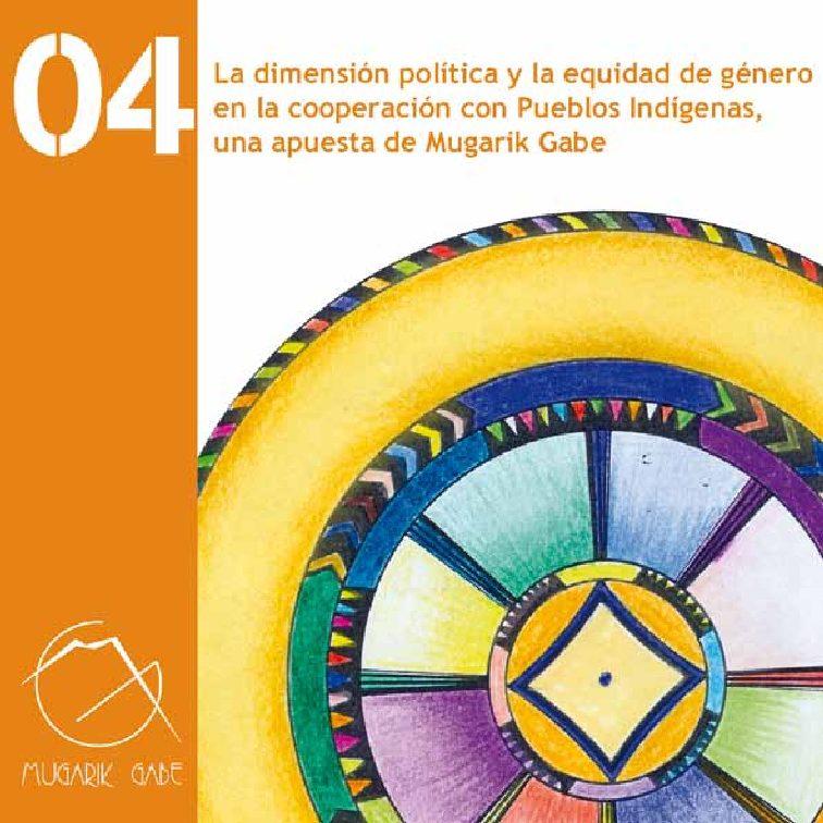 La dimensión política y la equidad de género en la cooperación con los Pueblos Indígenas