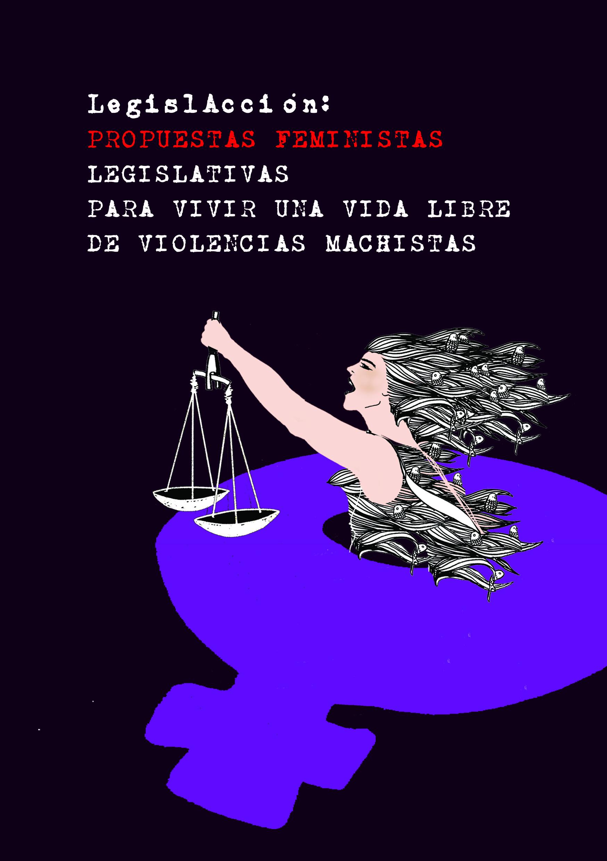 LegislAcción: propuestas feministas legislativas para vivir una vida libre de violencias machistas (Bilbao, 2017)
