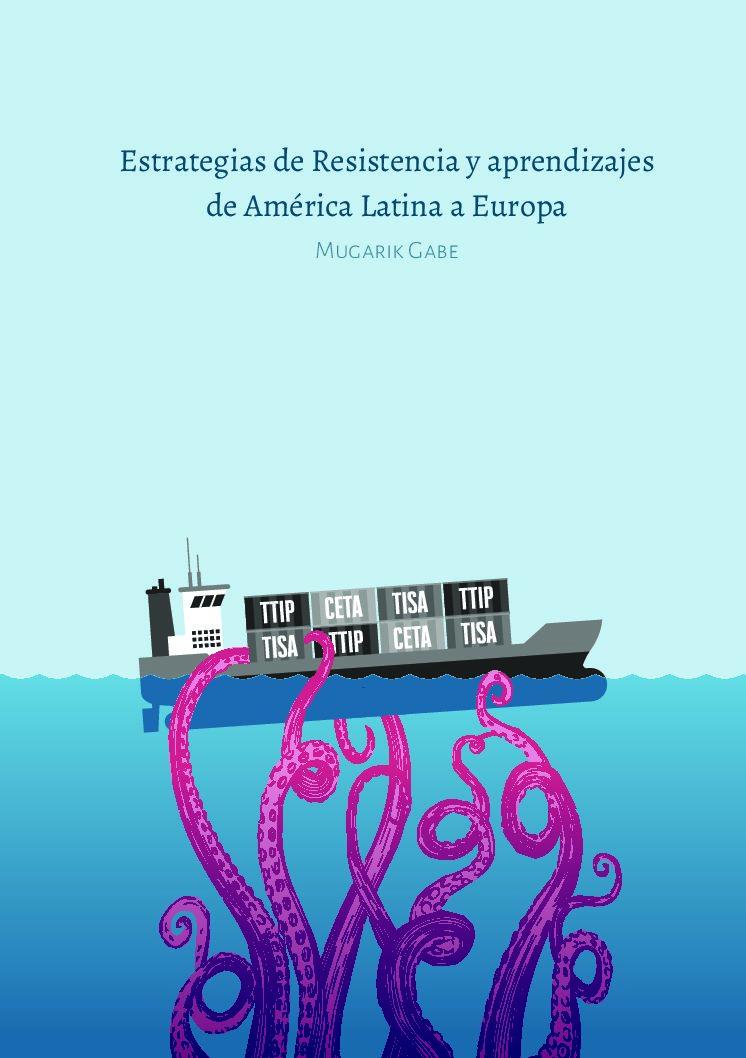 Estrategias de resistencia y aprendizajes de América Latina a Europa
