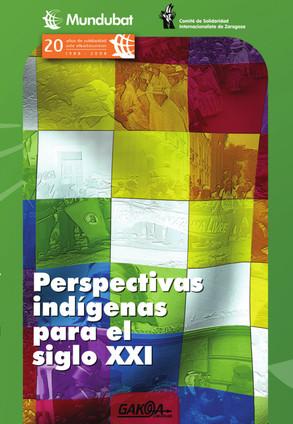 Cooperación y solidaridad internacional con los pueblos indígenas: recuperando la dimensión política (erderaz)