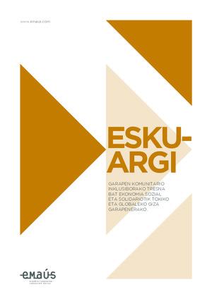 Esku Argi: garapen komunitario inklusiborako tresna bat ekonomia sozial eta solidariotik, tokiko eta globaleko giza garapenerako