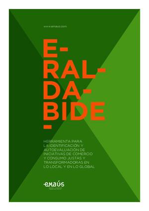 Eraldabide: Herramienta para la identificación y autoevaluación de iniciativas de comercio y consumo justas y transformadoras en lo local y en lo global