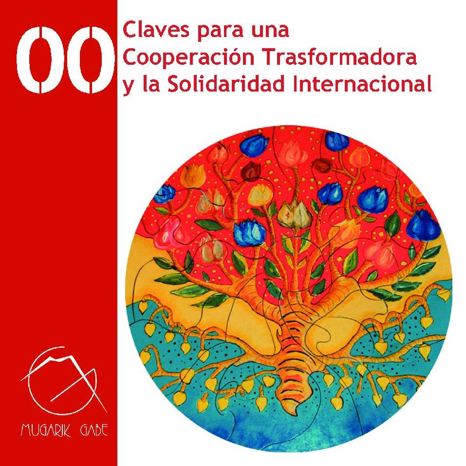 Claves para una Cooperación Transformadora y la Solidaridad internacional