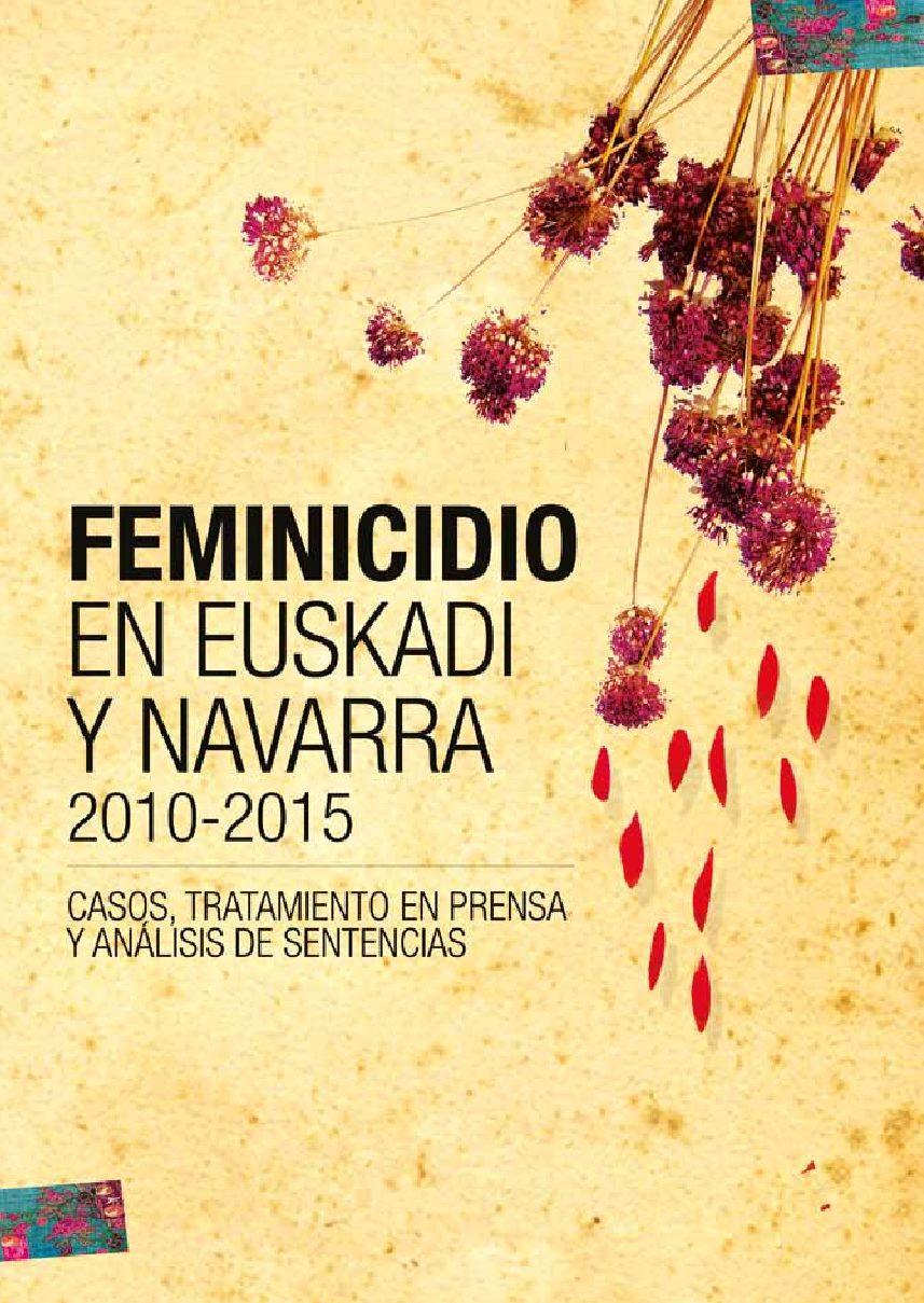 Feminicidio en Euskadi y Navarra 2010-2015 (2017)